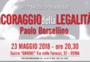 """23 /05/ 2018 – Teatro Ghione di Roma – """"Il Coraggio della Legalità"""""""